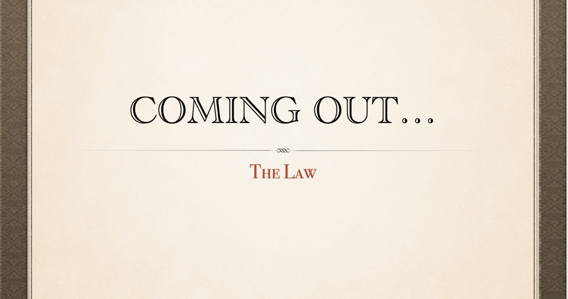 Coming Out - The Law