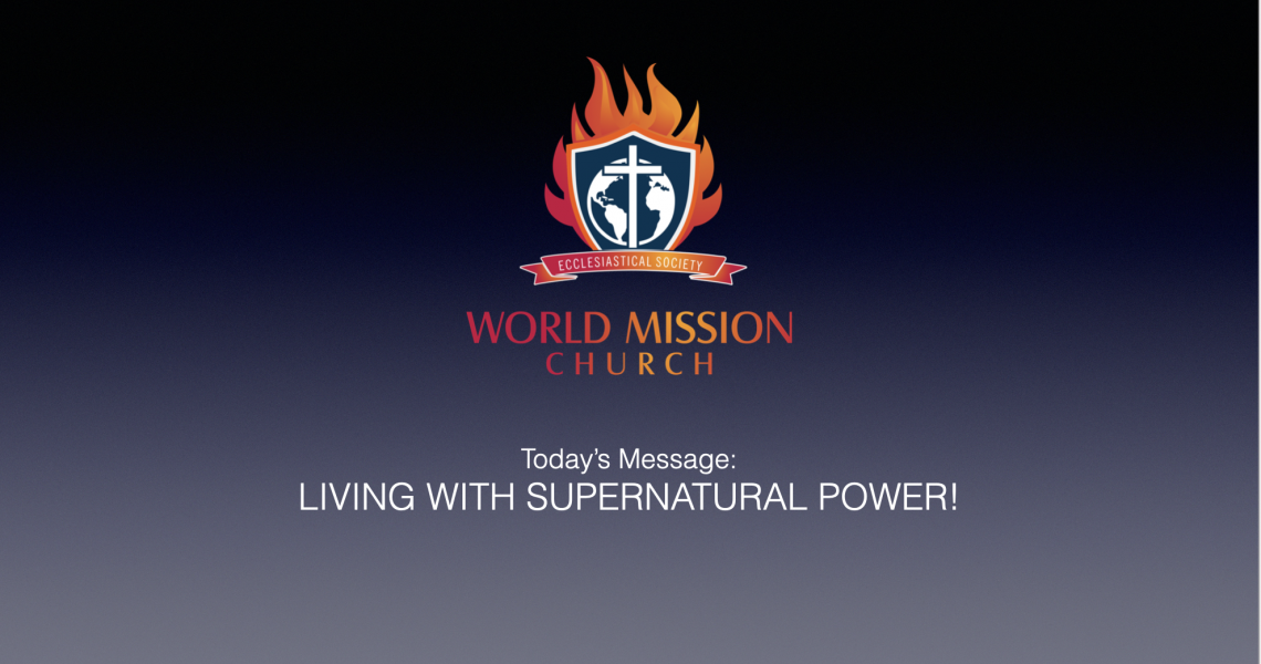 Living with Supernatural Power
