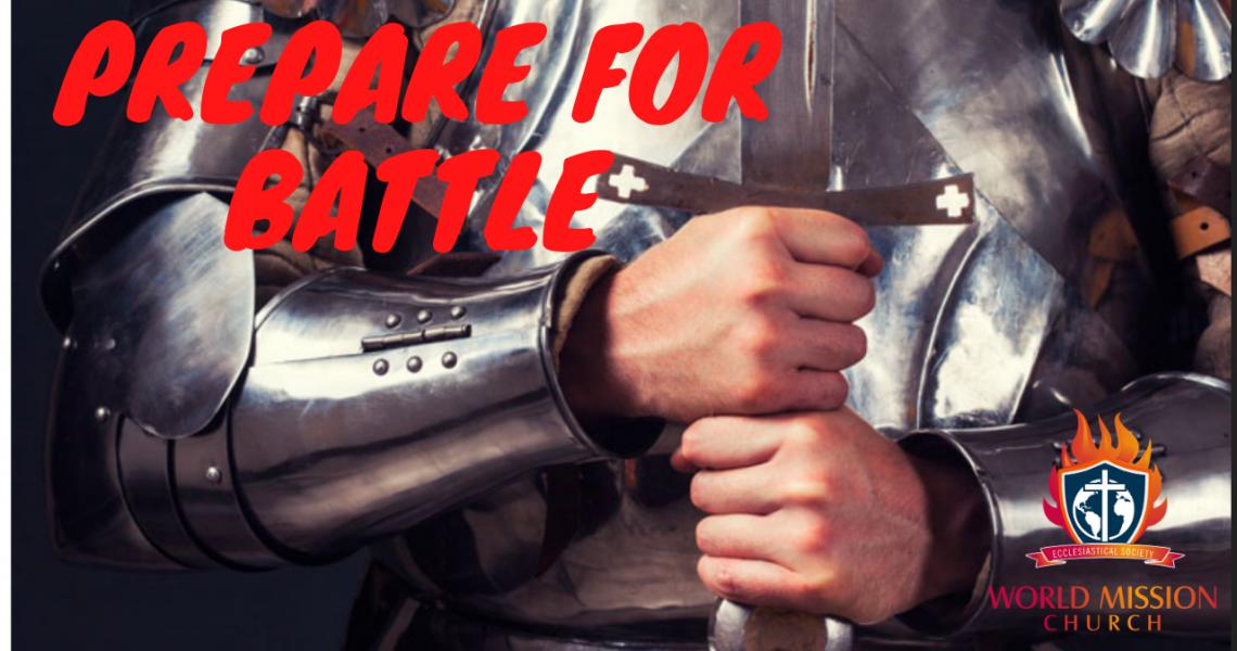 Prepare for Battle - Now!