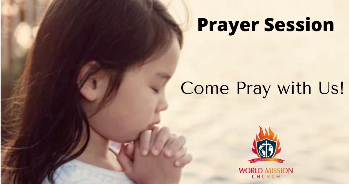 Session for Fervent Prayer